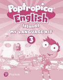 Poptropica English Islands Level 3 My Language Kit   Activity Book Pack