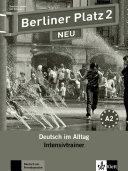 Berliner Platz - neu: A2. 2. Zusatzkomponenten. Intensivtrainer. / ...