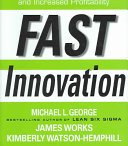 Fast Innovation  Achieving Superior Differentiation  Speed to Market  and Increased Profitability