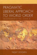 Pragmatic Liberal Approach To World Order