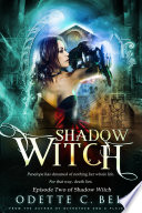 Shadow Witch Episode Two Book