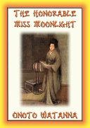THE HONORABLE MISS MOONLIGHT - a Saga of the House of Saito Pdf/ePub eBook