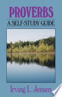 Proverbs Jensen Bible Self Study Guide