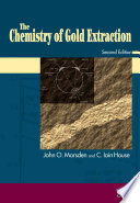 The Chemistry of Gold Extraction Book