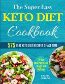 The Super Easy Keto Diet Cookbook