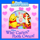 Who Cares  Pooh Cares