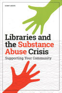 Libraries and the Substance Abuse Crisis