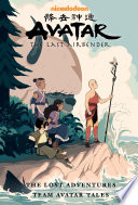 Avatar  the Last Airbender  The Lost Adventures and Team Avatar Tales Library Edition Book