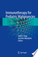 Immunotherapy for Pediatric Malignancies