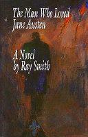 The Man who Loved Jane Austen