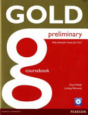 Gold Preliminary Coursebook with CD ROM Pack