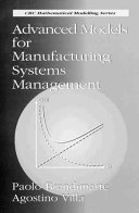 Advanced Models for Manufacturing Systems Management