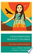 Unaccompanied Migrant Children Book