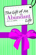 The Gift of An Abundant Life