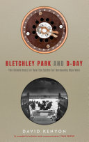 Bletchley Park and D Day