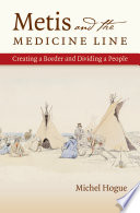 Metis and the Medicine Line