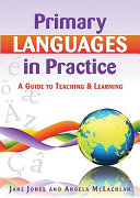 Primary Languages In Practice  A Guide To Teaching And Learning