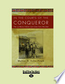 In The Courts Of The Conqueror Large Print 16pt  Book