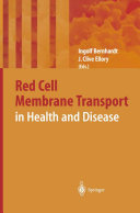 Red Cell Membrane Transport in Health and Disease