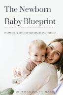 The Newborn Baby Blueprint