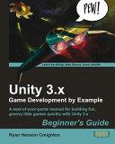 Unity 3.x Game Development by Example [Pdf/ePub] eBook