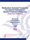 Medication Assisted Treatment For Opioid Addiction In Opioid Treatment Programs Inservice Training Book PDF