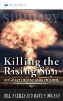 Summary  Killing the Rising Sun Book