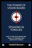 The Power Of Vision Board   Speaking In Tongues Book