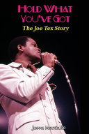 Hold What You've Got: The Joe Tex Story