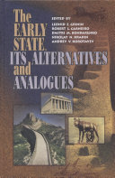 The Early State, Its Alternatives and Analogues: