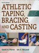 Athletic Taping  Bracing  and Casting