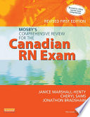 Mosby s Comprehensive Review for the Canadian RN Exam  Revised Book