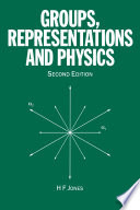 Groups  Representations and Physics
