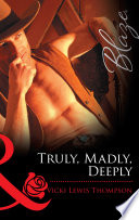 Truly  Madly  Deeply  Mills   Boon Blaze