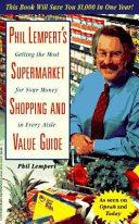 Phil Lempert s Supermarket Shopping and Value Guide