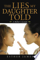 The Lies My Daughter Told Book