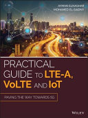 Practical Guide to LTE A  VoLTE and IoT