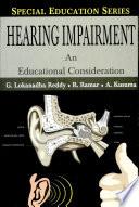 Hearing Impairment  An Educational Consideration Book