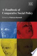 A Handbook of Comparative Social Policy