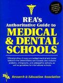 REA's Authoritative Guide to Medical & Dental Schools