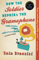 How the Soldier Repairs the Gramophone
