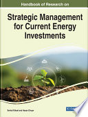 Handbook of Research on Strategic Management for Current Energy Investments