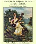 Pdf A Study of the Bhagavata Purana Telecharger