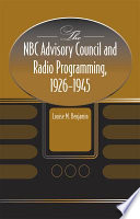 The Nbc Advisory Council And Radio Programming 1926 1945