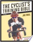 """The Cyclist's Training Bible"" by Joe Friel"