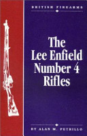 The Lee Enfield Number 4 Rifles