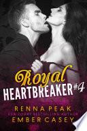 Read Online Royal Heartbreaker #4 For Free