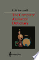 The Computer Animation Dictionary
