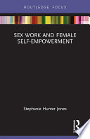 Sex Work and Female Self Empowerment