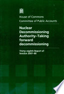 Nuclear Decommissioning Authority Taking Forward Decommissioning Book PDF